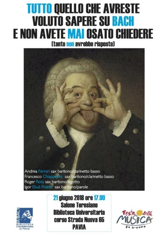 Tutto quello che avreste voluto sapere su Bach e non avete mai osato chiedere