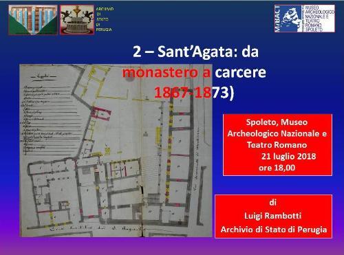 """""""2 – Sant'Agata: da monastero a carcere"""""""