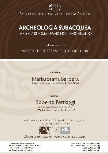 'Archeologia subacquea. La storia di Roma riemerge dal Mediterraneo' con Roberto Petriaggi