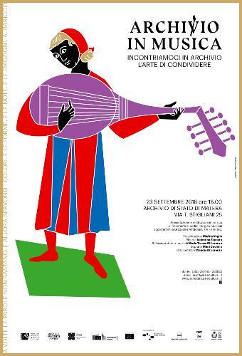 ARCHIVIO IN MUSICA  Incontriamoci in Archivio  L'arte di condividere
