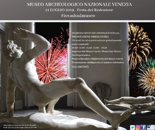 #IoVadoAlMuseo   Festa del redentore, Domenica 21 luglio 2019 al Museo Archeologico Nazionale di Venezia