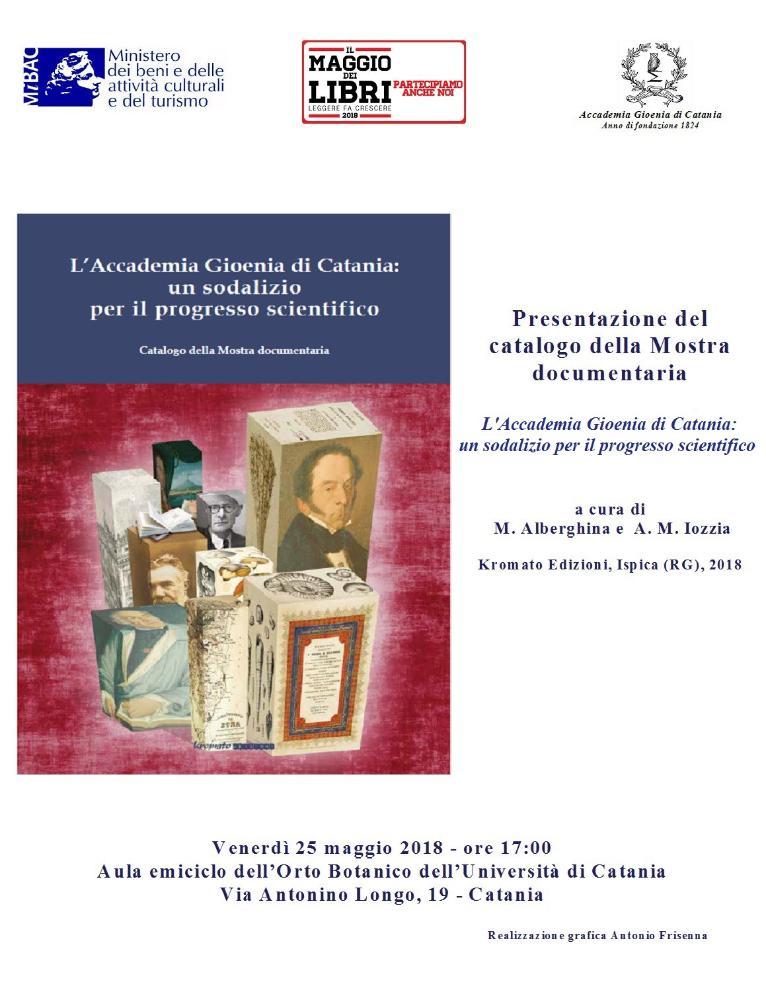 """Presentazione del catalogo della mostra documentria """"L'Accademia Gioenia di Catania: un sodalizio per il progresso scientifico"""""""