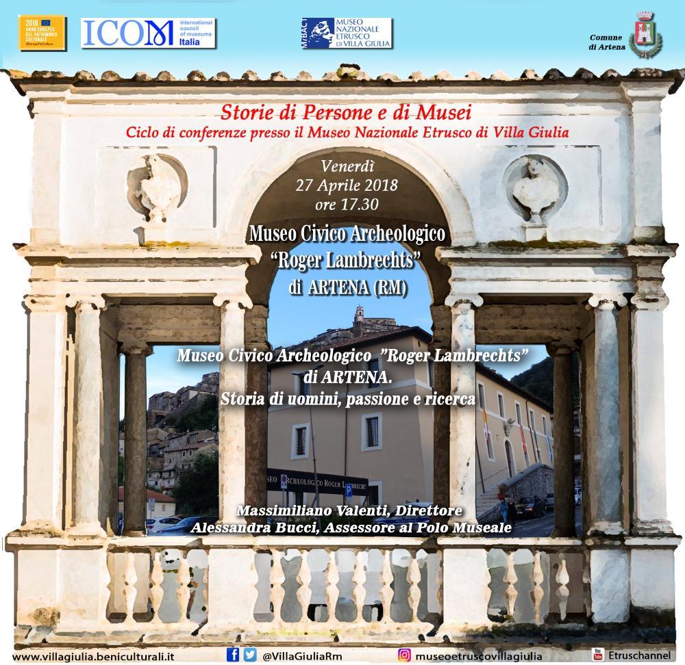 """Storie di Persone e di Musei. """"Il Museo Civico Archeologico """"Roger Lambrechts di Artena. Storia di uomini, passioni e ricerca"""""""