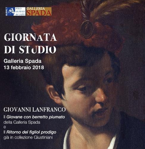 Giornata di studio su Lanfranco: il Giovane con il berretto piumato della Galleria Spada e il Ritorno del Figliol Prodigo già in collezione Giustiniani.